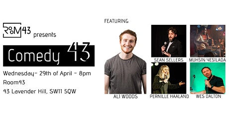 Comedy 43 - 29th of April tickets