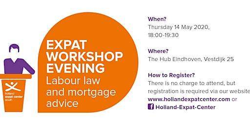 Expat Workshop Evening: Labour Law & Mortgage Advice
