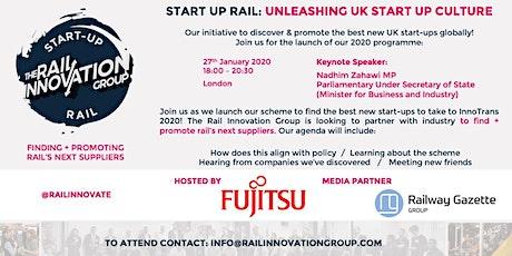 Launch Event: Start Up Rail - Unleashing UK Start Up Culture tickets