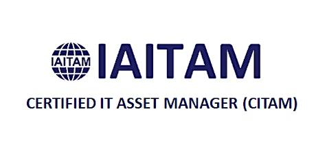 IAITAM Certified IT Asset Manager (CITAM) 4 Days Training in Ottawa tickets