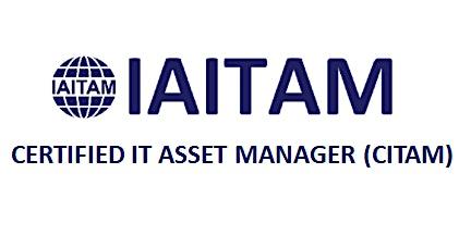 IAITAM Certified IT Asset Manager (CITAM) 4 Days Training in Adelaide