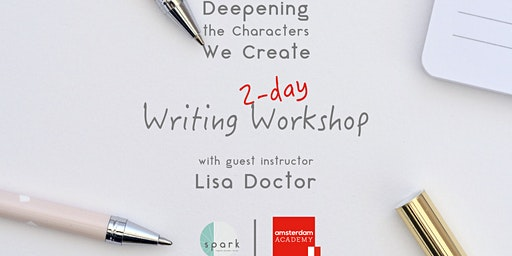 Deepening the Characters We Create, 2-day writing workshop with Lisa Doctor