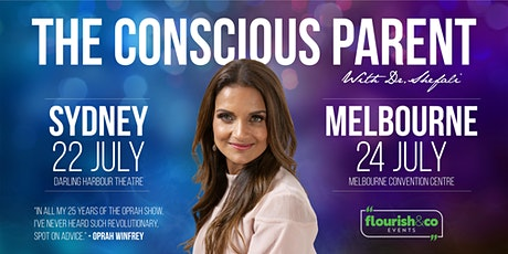 The Conscious Parent - 4hrs with Dr Shefali -  MELBOURNE tickets
