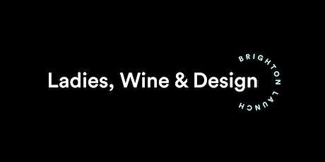 Ladies Wine & Design: Brighton Launch tickets