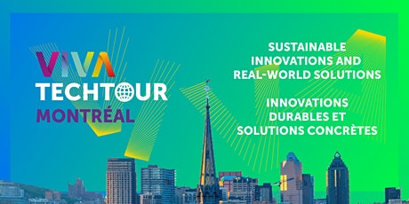 VivaTech Tour in Montréal: Sustainable innovations and real-world solutions tickets