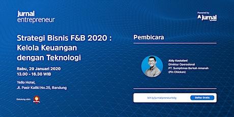 """""""Strategi Bisnis F&B 2020 : Kelola Keuangan dengan Teknologi"""" tickets"""