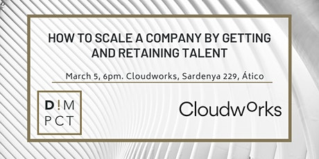 How to scale a company by getting and retaining talent tickets