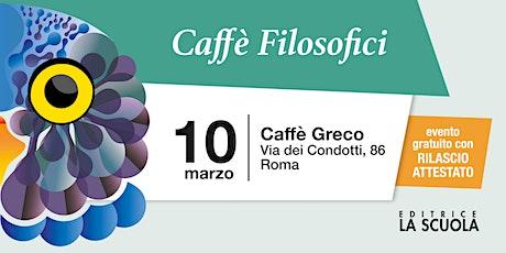 Caffè filosofici | Roma biglietti