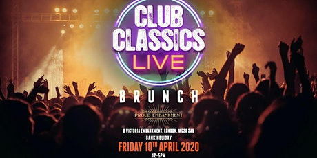 Club Classics LIVE Brunch - Easter Bank Holiday Friday tickets