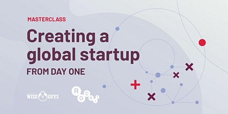 Creating a global startup from day one tickets