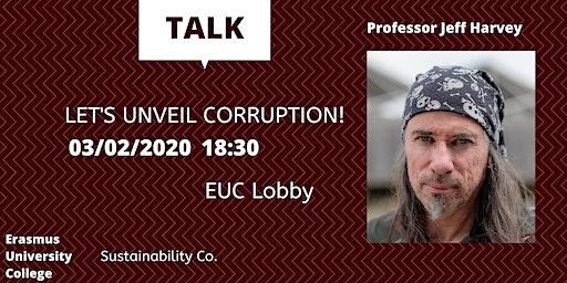 Talk: Let's unveil corruption