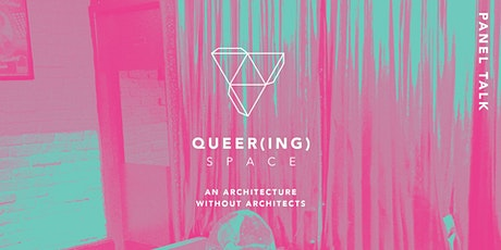 QUEER(ING) SPACE: Panel Talk tickets