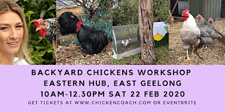 Chicken Workshop: Simple Steps to Successful Backyard Chooks tickets