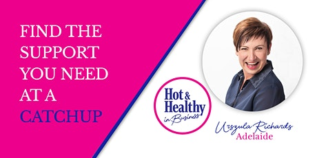 Hot & Healthy CATCHUP - Adelaide tickets