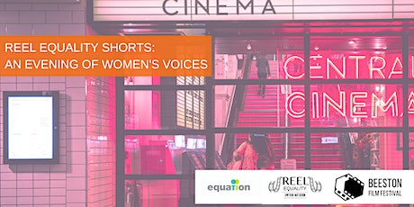 Reel Equality Shorts: An Evening of Women's Voices tickets