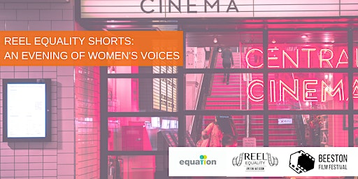 Reel Equality Shorts: An Evening of Women's Voices