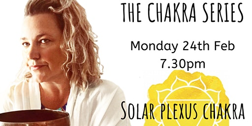 Monday Night Guided Sound Healing Meditation - Chakra Series - Solar Plexus