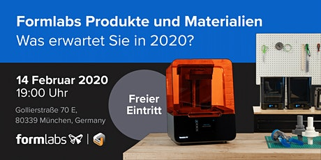 "Formlabs Meet-Up ""Formlabs Produkte und Materialien in 2020"" Tickets"
