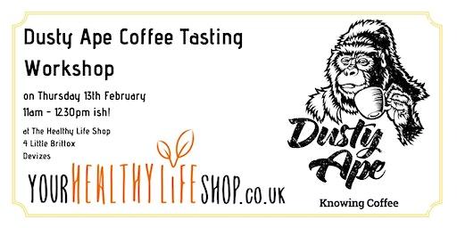 Dusty Ape Coffee Tasting Workshop