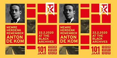 Memre Anton de Kom, Herdenk Anton de Kom, Remember Anton de Kom tickets