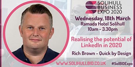 Realising the potential of LinkedIn in 2020 - #SolBIDExpo tickets