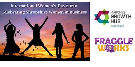 International Women's Day 2020 - Celebrating Shropshire Women In Business tickets
