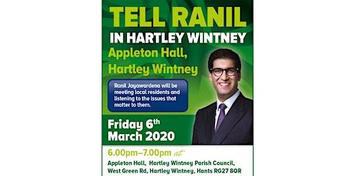Tell Ranil in Hartley Wintney