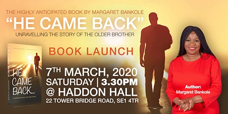 He Came Back | Margaret Bankole | Book Launch and Parenting Seminar tickets