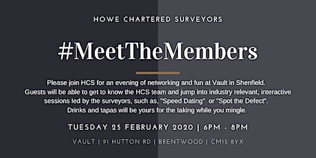 Meet the Members February 2020 Hosted by Howe Chartered Surveyors tickets