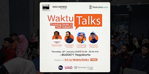 Waktu Talks: Pursuing Career in Tech Industry