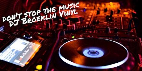 'Don't stop the music' met DJ Broeklin Vinyl tickets