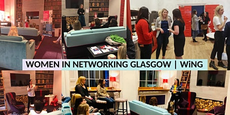 WiNG|Women in Networking Glasgow tickets
