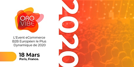 OroVibe 2020 - L'événement eCommerce B2B et CRM tickets