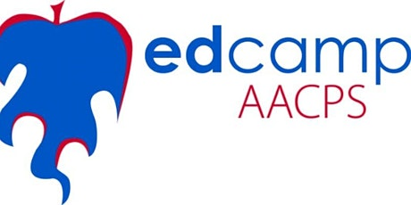 """EdcampAACPS """"Unconference"""" tickets"""