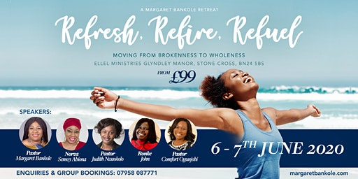 Refresh, Refire, Refuel - Moving from Brokenness to Wholeness