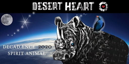 Desert Heart Presents - Decadænce - Spirit Animal