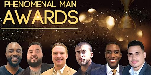 13th Annual Phenomenal Man Awards
