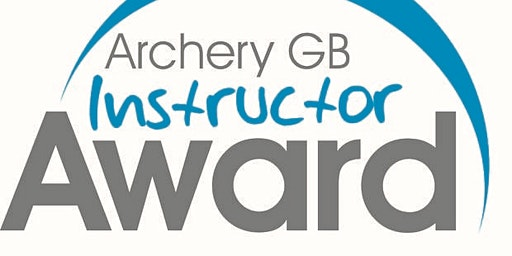"ArcheryGB ""Archery Instructor Award"" summer 2020 20IN73"
