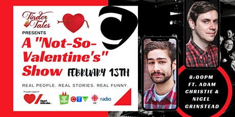 "Tinder Tales: A ""Not-So-Valentine's"" Show, Halifax tickets"