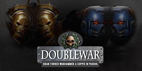 Double War - Torneo a coppie di Padova biglietti