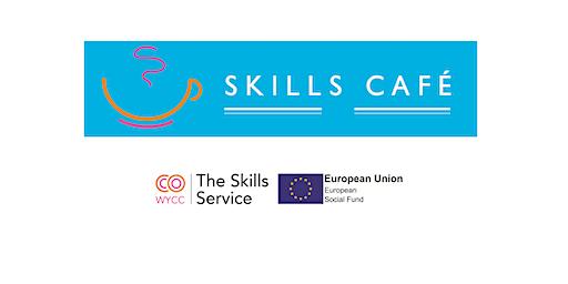 Skills Cafe