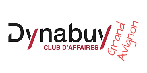 "Réunion du ""Dynabuy Club d'Affaires Grand Avignon"""