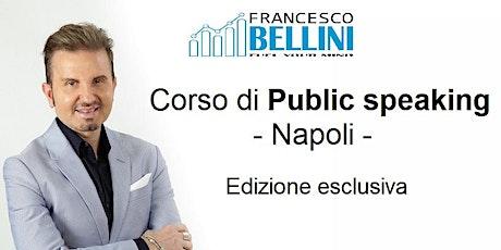 CORSO DI PUBLIC SPEAKING E COMUNICAZIONE EFFICACE A NAPOLI biglietti