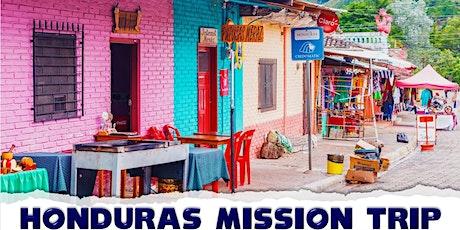 Honduras Mission Trip tickets