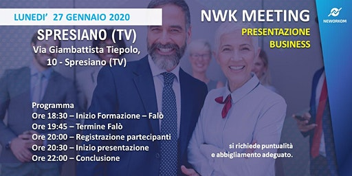 MEETING PRESENTAZIONE BUSINESS - NEWORKOM COMMUNITY - SPRESIANO (TV)