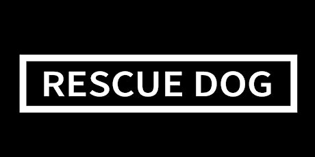 Rescue Dog tickets