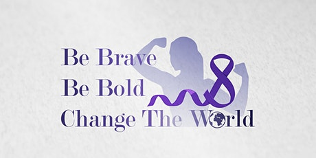 Be Bold! Be Brave! – Change the World! - International Women's Day tickets