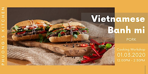Vietnamese Cooking Workshop | Banh mi | Pork