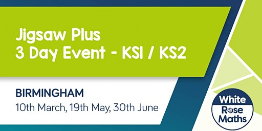 Jigsaw Plus (Birmingham) 3 Day Event KS1/KS2