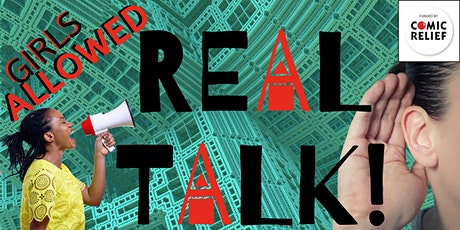 Girls Allowed REAL TALK ! tickets